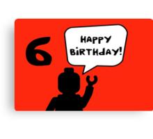Happy 6th Birthday Greeting Card Canvas Print