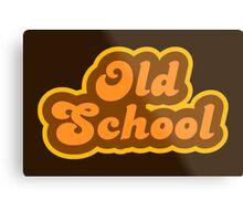Old School - Retro 70s - Logo Metal Print