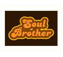 Soul Brother - Retro 70s - Logo Art Print