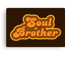 Soul Brother - Retro 70s - Logo Canvas Print
