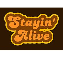 Stayin' Alive - Retro 70s - Logo Photographic Print
