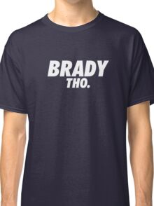 Brady Tho. Classic T-Shirt