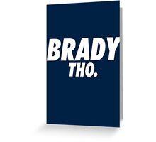 Brady Tho. Greeting Card