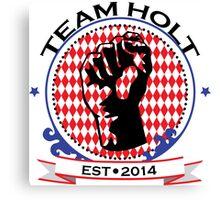 Team Holt Canvas Print