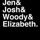 Jen & Josh & Woody & Elizabeth. (inverse) by Samantha Weldon