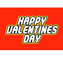 HAPPY VALENTINES DAY Photographic Print