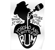 Yohoho And A Bottle Of Rum Poster