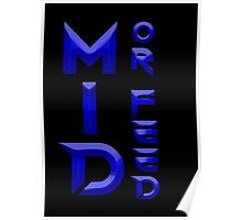 Mid or Feed Poster
