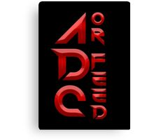 ADC or Feed Canvas Print