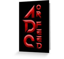 ADC or Feed Greeting Card