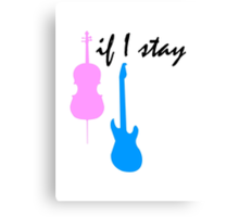 If I Stay Canvas Print