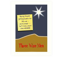 Three Wise Men? Art Print