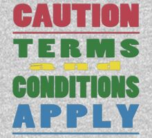 CAUTION: Terms and Conditions by TeaseTees