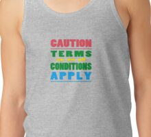 CAUTION: Terms and Conditions Tank Top