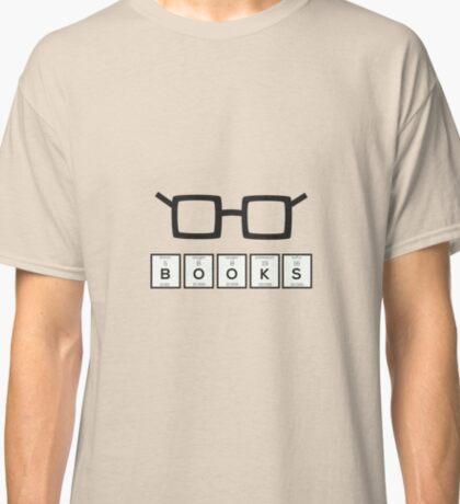 Books chemcial Element Nerd glasses Rh6zg Classic T-Shirt