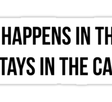 Carpoolers. What happens in the car... stays in the car Sticker