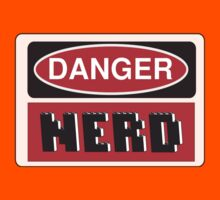 Danger Nerd Sign Kids Clothes