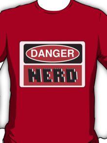 Danger Nerd Sign T-Shirt