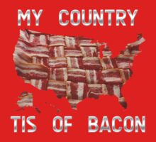 My Country Tis Of Bacon - USA - American Bacon Map Kids Clothes