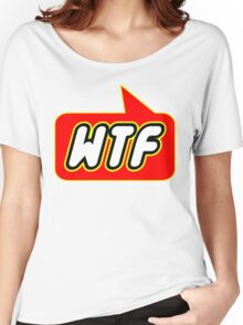 WTF, Bubble-Tees.com Women's Relaxed Fit T-Shirt