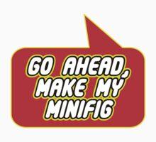 Go Ahead, Make My Minifig, Bubble-Tees.com One Piece - Short Sleeve