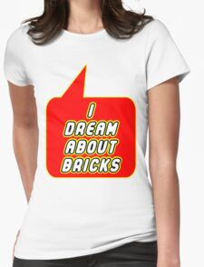 I Dream about Bricks, Bubble-Tees.com T-Shirt