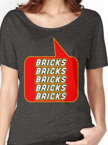 Bricks Bricks Bricks Bricks Bricks, Bubble-Tees.com Women's Relaxed Fit T-Shirt