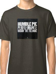 humble pie Classic T-Shirt