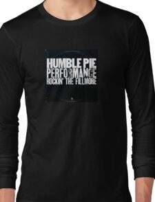 humble pie Long Sleeve T-Shirt