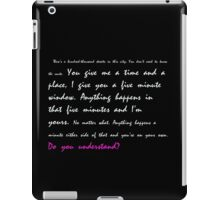You give me a time and a place... Do you understand? iPad Case/Skin