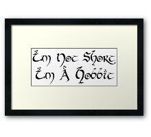 I'm Not Short Framed Print