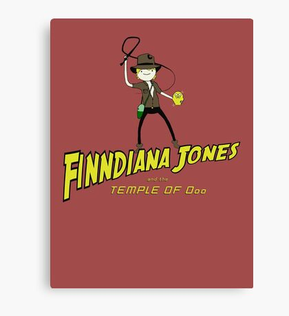 Finndiana Jones and the Temple of Ooo Canvas Print