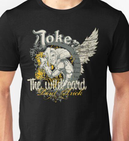 Joker The Wild Card Unisex T-Shirt
