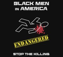 Black Men in America -- Stop the Killing Kids Clothes