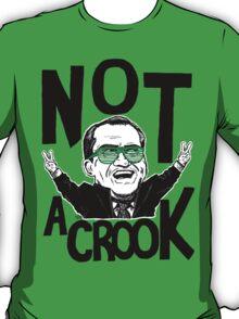 Not A Crook T-Shirt