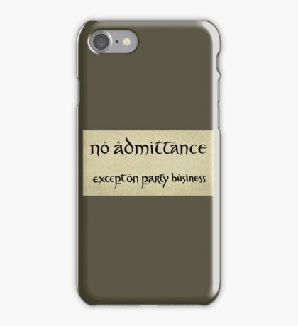 no admittance iPhone Case/Skin