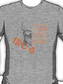 Believe It! T-Shirt