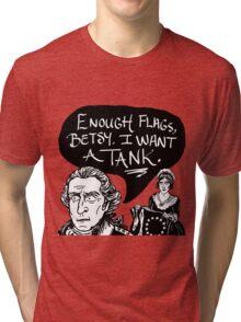 I Want A Tank Tri-blend T-Shirt