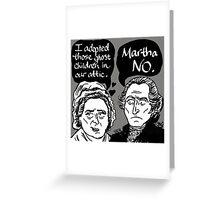 MARTHA NO Greeting Card