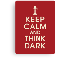 Think dark Canvas Print