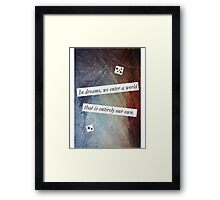 In Dreams - Harry Potter Dumbledore Quote Framed Print
