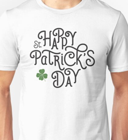 Typographic irish – happy st patricks day 2017 – hand lettering Unisex T-Shirt