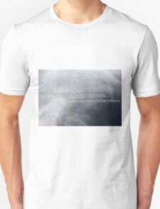Not Afraid Of Lightning - Loki T-Shirt
