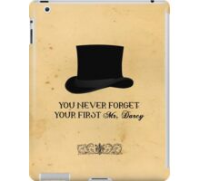You never forget your first... Mr. Darcy iPad Case/Skin