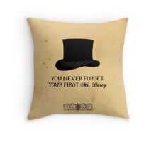 You never forget your first... Mr. Darcy Throw Pillow