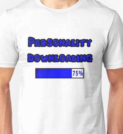 Personality Downloading 75 Percent Unisex T-Shirt