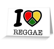 I love Reggae music... rasta maaaaaaan! Greeting Card