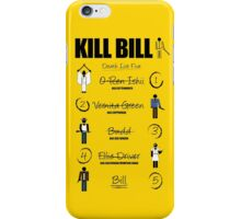 Kill Bill - Kill List iPhone Case/Skin