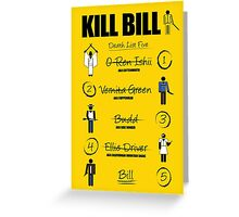 Kill Bill - Kill List Greeting Card