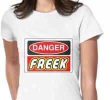 Danger Freek Sign Womens Fitted T-Shirt